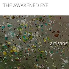THE AWAKENED EYE - artisans' Gallery