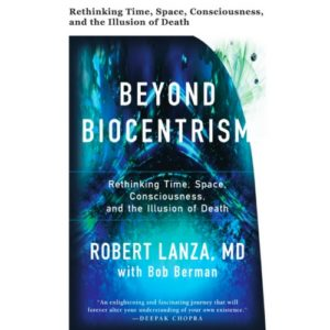 Robert Lanza Biocentrism