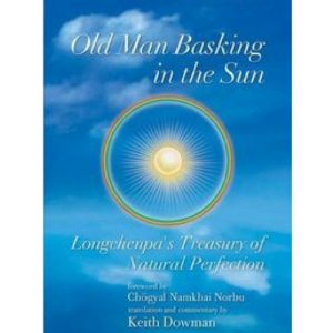 Old Man Basking In The Sun Keith Dowman Longchenpa