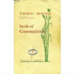 Seeds of Contemplation Thomas Merton