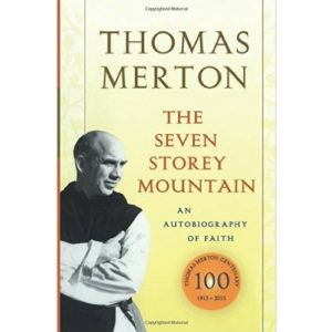 The Seven Storey Mountain Thomas Merton