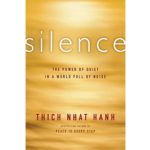 silence thich nhat hanh