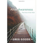 after awareness greg goode