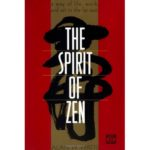 Spirit of Zen Alan Watts