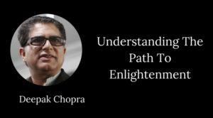 Deepak Chopra Enlightenment
