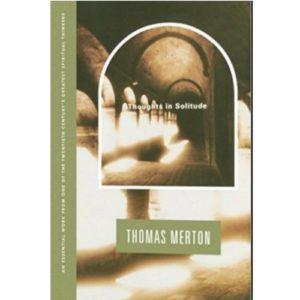 Thomas Merton Thoughts Solitude