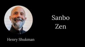 henry shukman sanbo zen