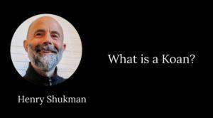 henry shukman koan