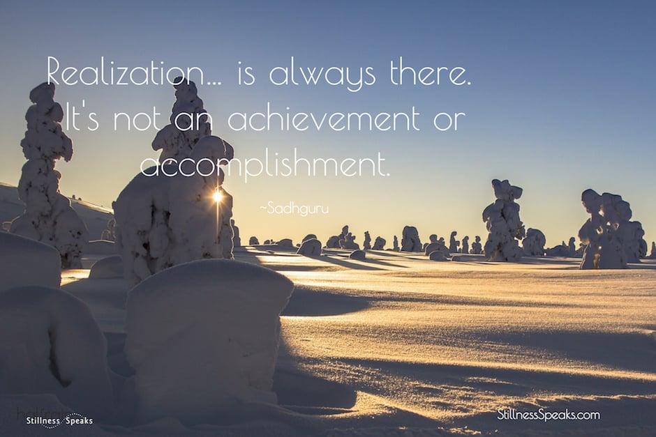 Realization. wisdom, experience