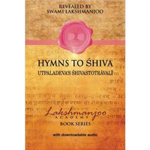 lakshmanjoo kashmir shaivism hymns shiva