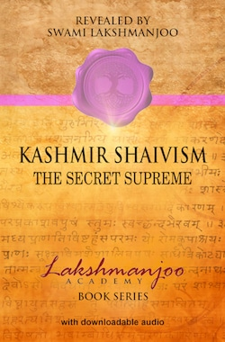 kashmir shaivism secret supreme