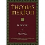 Thomas Merton Book of Hours