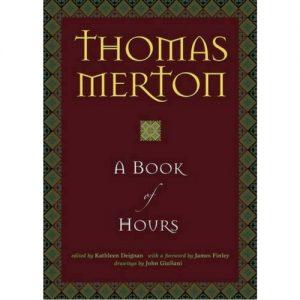 Thomas Merton Book of Hours