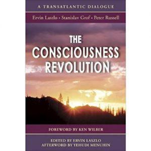 russell grof laszlo consciousness revolution