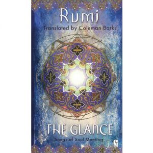 Rumi Glance Coleman Barks Nevit Ergin