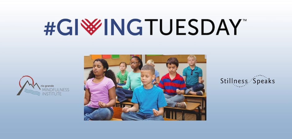 Giving Tuesday 2018 mindfulness teachers students