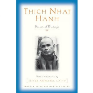 Thich Nhat Hanh: Essential Writings (Modern Spiritual Masters Series)