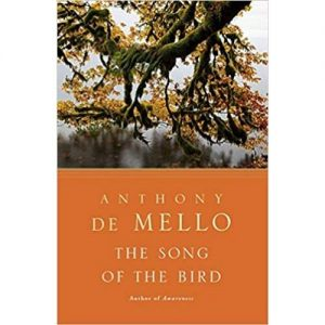 the song of the bird anthony demello