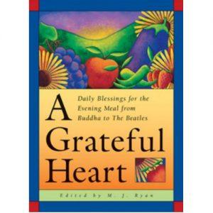 A Grateful Heart M J Ryan