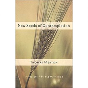 New Seeds of Contemplation Thomas Merton