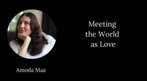 amoda maa meeting world love