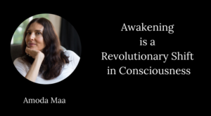 amoda maa awakening revolutionary shift consciousness