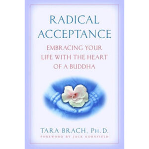 radical acceptance tara brach