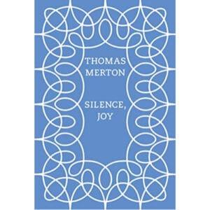 silence joy thomas merton