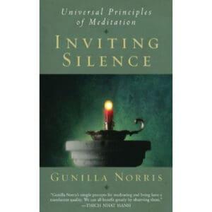 inviting silence meditation gunilla norris