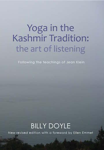 yoga in the kashmir tradition jean klein billy doyle